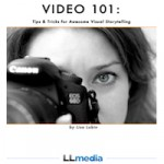 Video 101- by Lisa Lubin