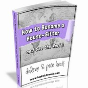 HOW-TO-HOUSE-SIT-EBOOK- Hecktic Travels - Pete & Dalene Heck