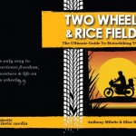 Two Wheels & Rice Fields -eBook - motorcycling Vietnam - Positive World Travel