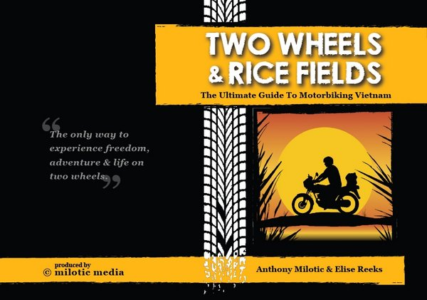Book review two wheels rice fields the ultimate guide to book review two wheels rice fields the ultimate guide to motorbiking vietnam fandeluxe Choice Image
