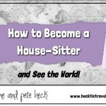 How to Become a House Sittter - cover - Dalene & Pete Heck - Hecktic Travels